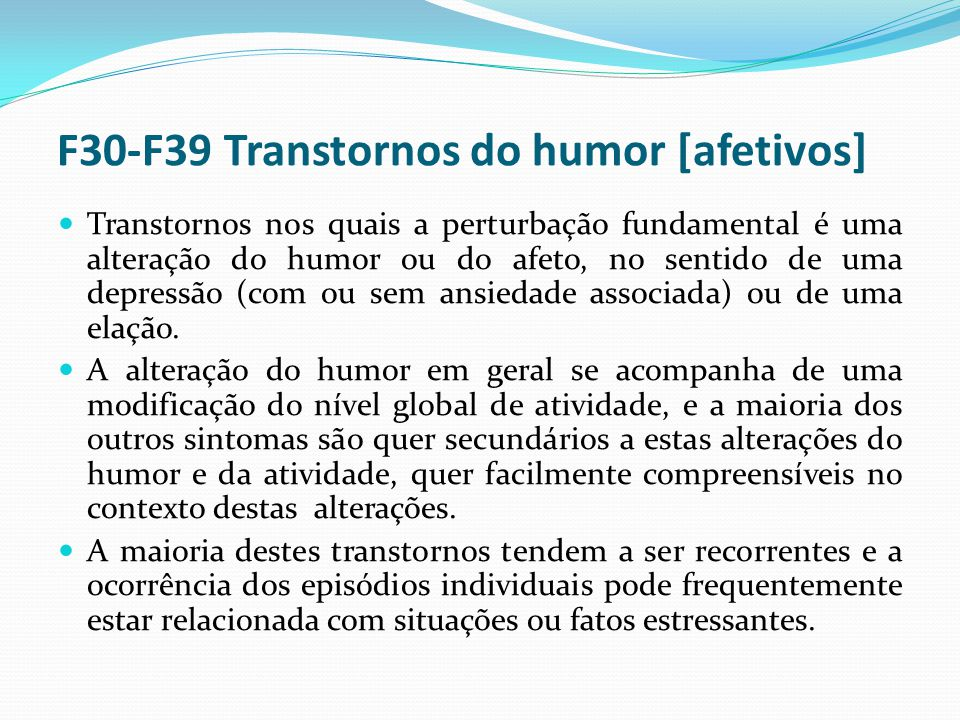 F30-F39 Transtornos do humor [afetivos]